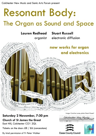 Sonic Arts Forum Festival 2013 poster: organ + electronics concert with Lauren Redhead (organ) and Stuart Russell (electronics).
